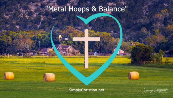 Simply Christian Metal Hoops and Balance Open to Jesus